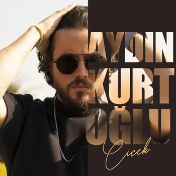 Aydın Kurtoğlu - Çiçek (2021) Single Albüm İndir