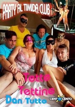 Party al Timida Club Tette Tettine Dan Tutto