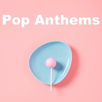 VA - Pop Anthems (2021)