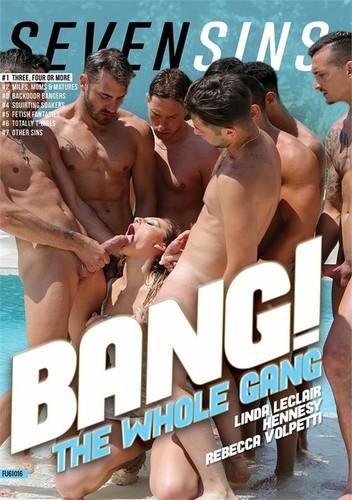 Bang The Whole Gang XXX