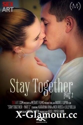 Katarina Rina - Stay Together Part 2 (2021/SD)