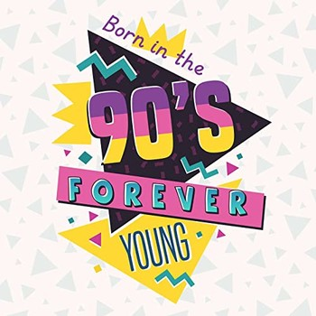 Born In The 90s Forever Young (2021) Full Albüm İndir