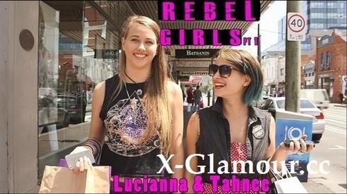 Lucianna, Tahnee Pt 1 - Rebel Girls [HD/720p]